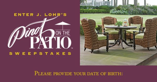 Enter Jlohrwines Pinotonthepatio Sweeps For A Chance To Win A