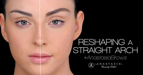 #AnastasiaBrows - Reshaping a Straight Arch   BROWS ...