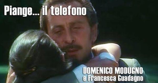Piange Il Telefono Domenico Modugno 1975 By Prince Of Roses Youtube Songs Lyrics