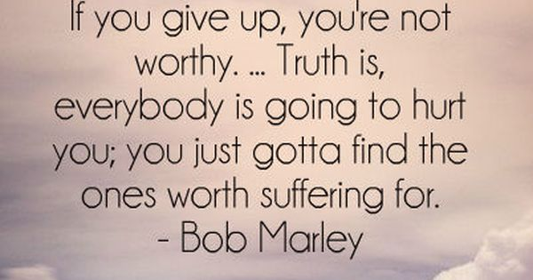BOB MARLEY QUOTE..