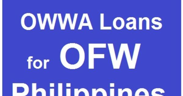 Avail Owwa Loans Ofw Philippines Now Loan Philippines Bluehost