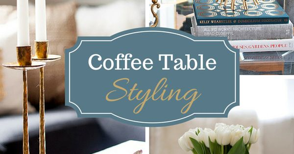 Coffee Table Styling Staging Home And Home Staging