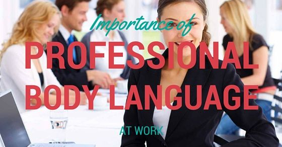 Body Language In Workplace Body Language Workplace Professional Body