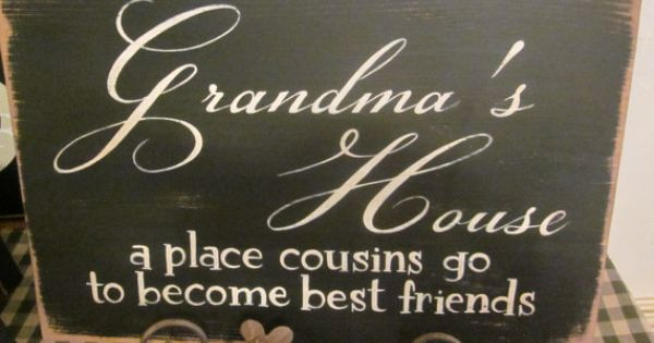 Love This Personalized Sign Grandma 39 S House A Place Cousins Go To Become Best Friends