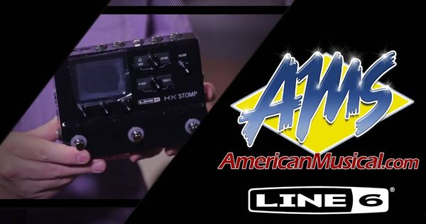 Line 6 Hx Stomp Unboxing American Musical Supply