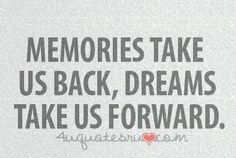 Memories Dreams Quote