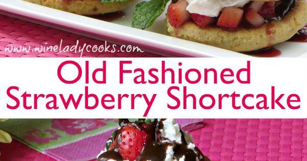 Old Fashioned Strawberry Shortcake | Recipe | Strawberry desserts ...