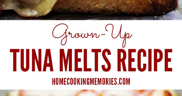 Grown-Up Tuna Melts | Recipe | Tuna melt recipe, Cheese and Breads