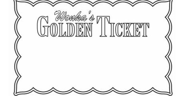 wonka golden ticket template google search charlie and the chocolate factory pinterest