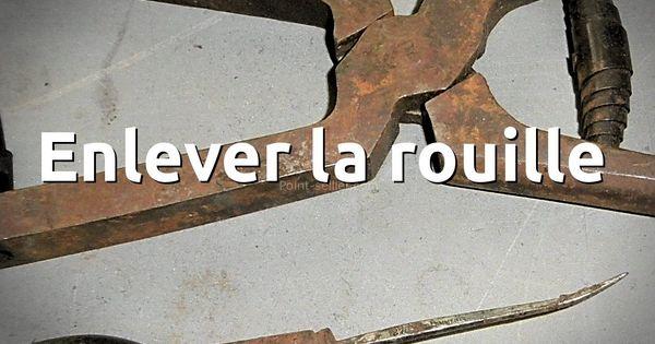 Une astuce pour enlever facilement la rouille sur un outil m tal et garder la patine du bois - Nettoyer la rouille ...