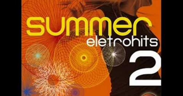 02 Global Deejays What A Feeling Summer Eletrohits 2 Cant