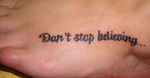 Don't Stop Believing! #tattoo