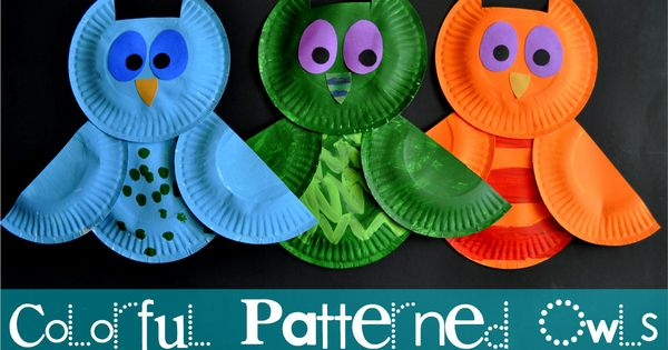 "Owl paper plate craft. Colorful Patterned Owls to go along with ""The"