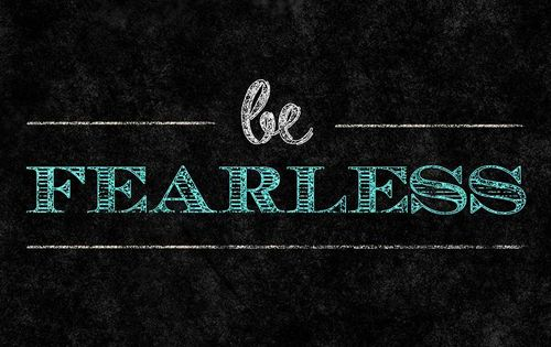 Be Fearless Pictures, Photos, and Images for Facebook ...