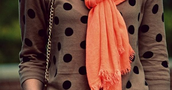 polka dot sweater and coral scarf. I don't know if I like