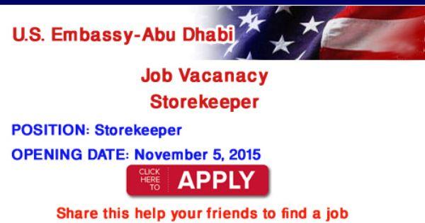Storekeeper Vacancy U S Embassy Abu Dhabi Job Vacancies Abu Dhabi Abu Embassy