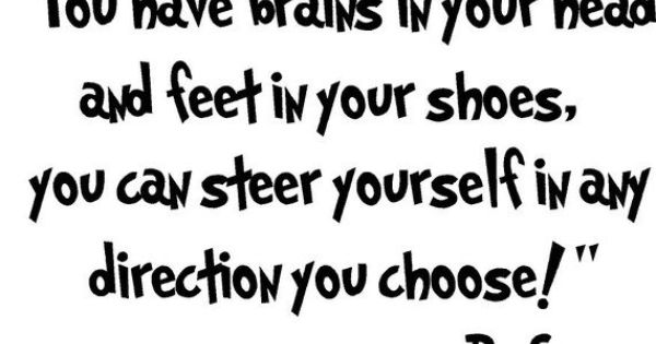 """Dr. Seuss Quote Vinyl Wall Art -- """"You have brains in your"""