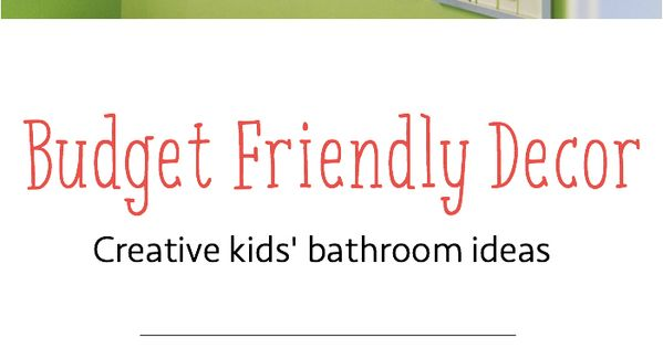 Decorate your kids 39 bathroom on a budget even this for Redecorating bathroom ideas on a budget