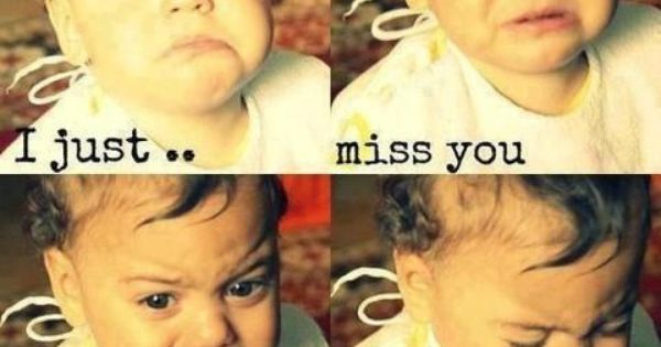 I Miss You Baby Quotes Tumblr