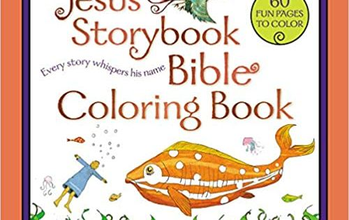 The Jesus Storybook Bible Coloring Book For Kids Every Story Whispers His Name Lloyd Jones Sally In 2020 Bible Coloring Christian Childrens Books Sally Lloyd Jones