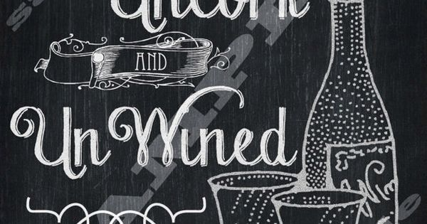 Chalkboard art wine quote art print time to uncork and for Wine chalkboard art
