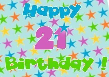 Verjaardag 21 Vrouw.Leuke 21 Jaar Verjaardag Plaatjes Verjaardag