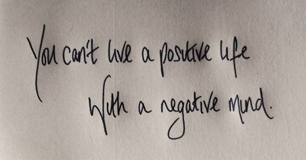 Positive Life... More ppl need to remember this.