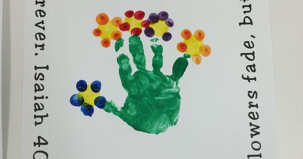 Flower Craft Handprint Isaiah 40 8 Preschool Projects