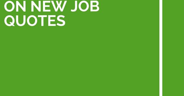 Congrats On Your New Job Quotes: 36 Congratulations On New Job Quotes