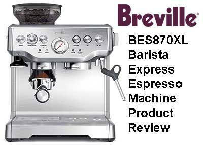 Breville Bes870xl Barista Express Espresso Machine Review Espresso Machine Espresso Espresso Machine Reviews