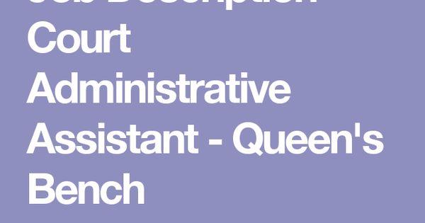 Job Description - Court Administrative Assistant - Queenu0027s Bench - taleo resume builder