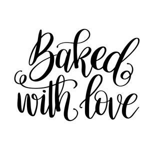 Silhouette Design Store View Design 194884 Baked With Love Silhouette Design Lettering Baking Quotes