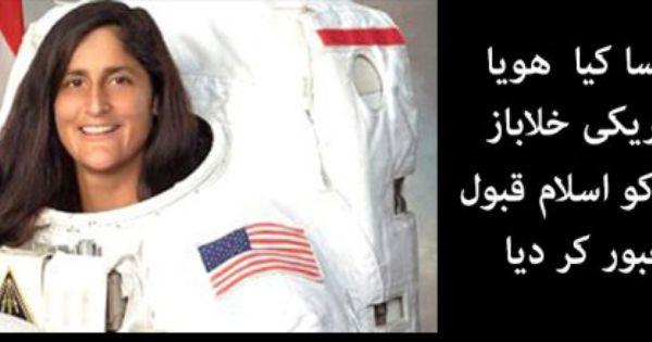 First Female Astronaut Sunita Williams Accepted Islam ...