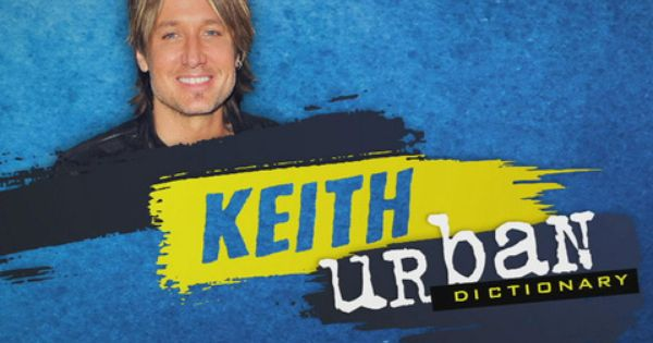 Keith Urban On Throwbacks And Milestones Keith Urban Urban Dictionary Keith