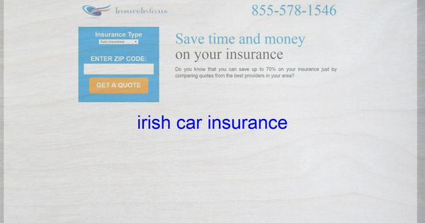 Irish Car Insurance With Images Life Insurance Quotes Home