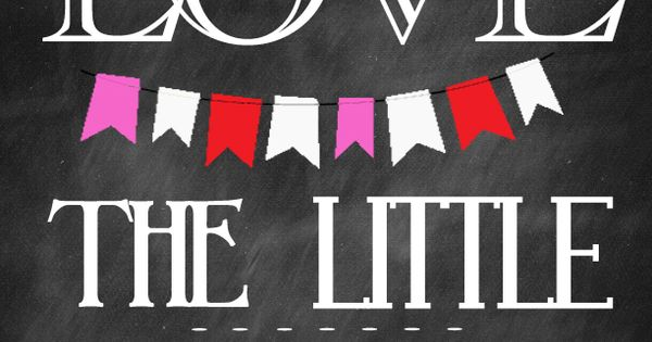 Love the Little Things Chalkboard Printable