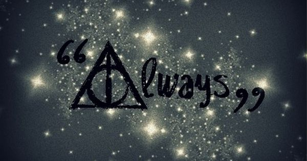harry potter always | Words | Pinterest | Matching tattoos ...
