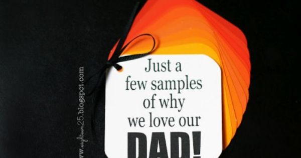 Cute Father's day gift idea using paint chips. Just a few samples