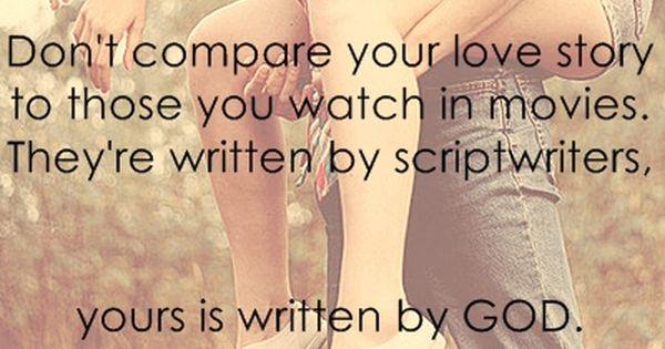 Love story... So true and I need to remember this