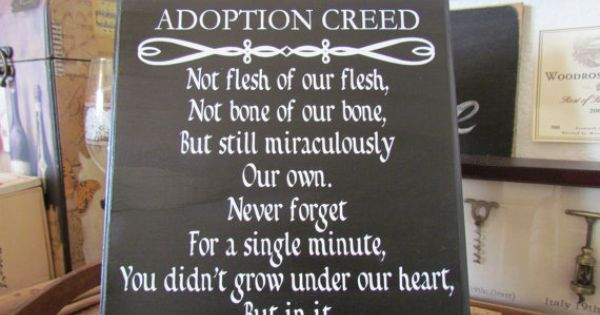 Custom Made Adoption Creed Quote Plaque Done By