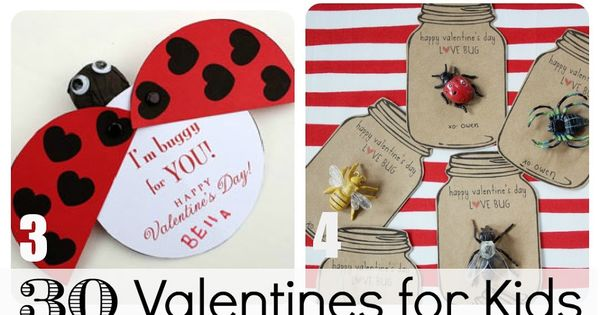 30 Valentine ideas for Kids