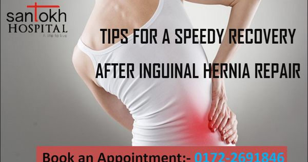 Every Patient Takes Due Care For Recovering Well From The Inguinal Hernia Surgery Here Are Some Tips Which Will Defini Hernia Repair Surgery Recovery Recovery