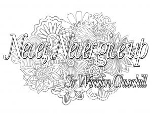 Coloring Quote Never Never Give Up Quote Coloring Pages