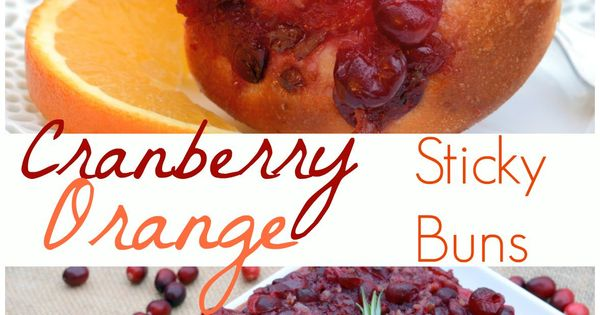 Sticky buns, Buns and Cranberries on Pinterest