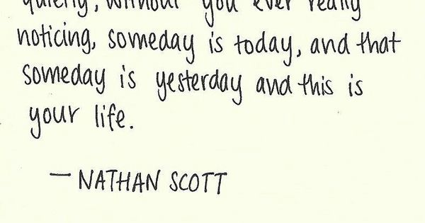 good quote nathanscott onetreehill tv