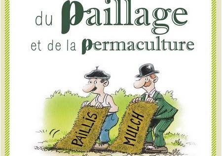 Petit livre du paillage et de la permaculture comment et - La permaculture c est quoi ...