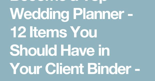 Best 25 Wedding Planner Book Ideas On Pinterest: Become A Top Wedding Planner
