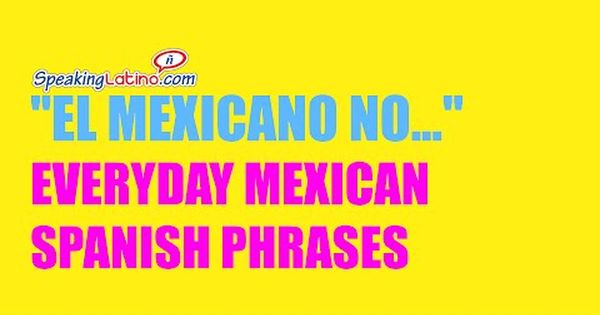 mexican spanish slang words