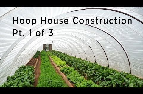Hoop House Open Source Hub How To Cost Plans Videos