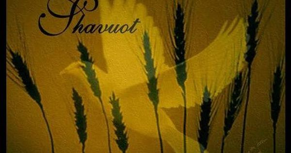 messianic shavuot 2015